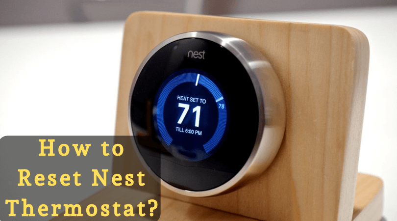 How to Reset Nest Thermostat_
