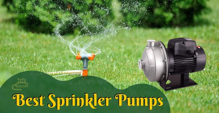 Best Sprinkler Pumps