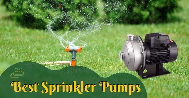 Best Sprinkler Pumps