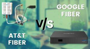 AT & T fiber and google fiber