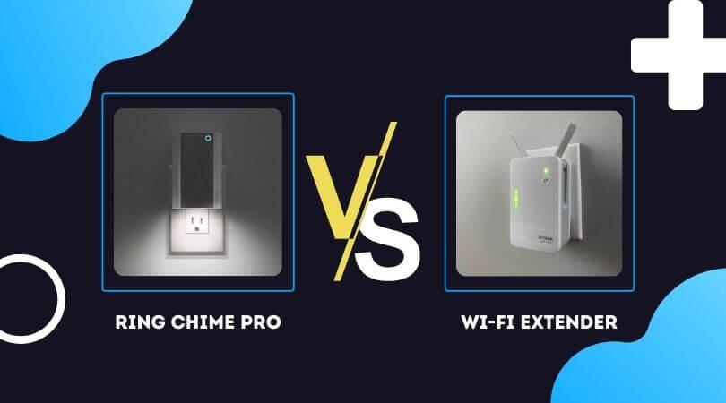 Ring Chime Pro VS Wi-Fi Extender