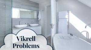 Vikrell Problems